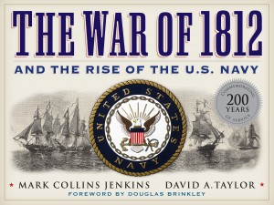 war of 1812 rise of the us navy david taylor books