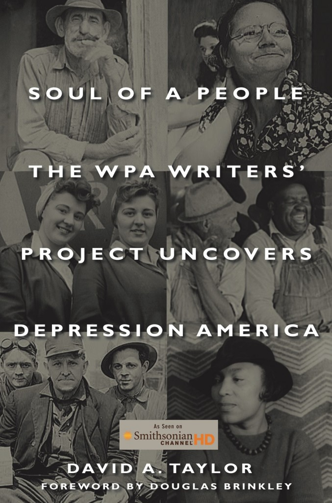 Soul of a People the WPA Writers Project Uncovers Depression America