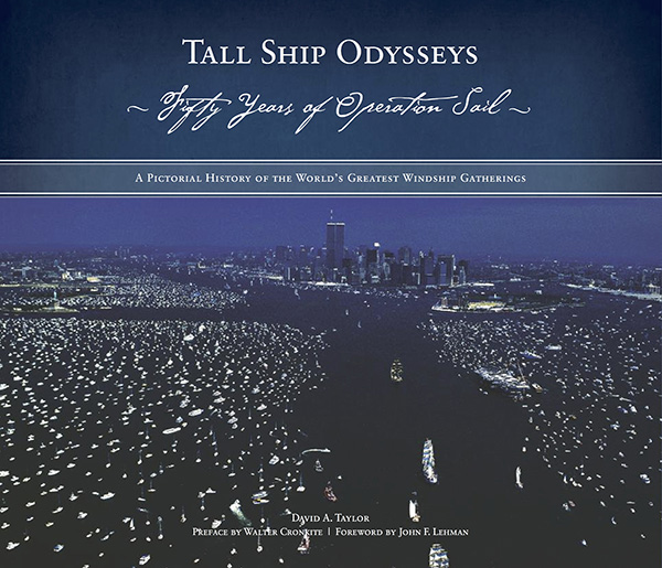 Tall Ship Odysseys by David A. Taylor